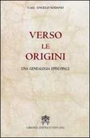 Verso le origini. Una genealogia episcopale