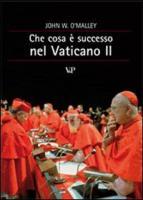 Che cosa è successo al Vaticano II?