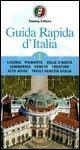 guida rapida d'italia volume 1liguria, piemonte, valle ....