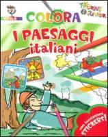 Colora i paesaggi italiani. Con stickers