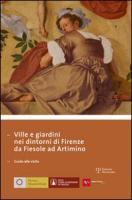 Ville e giardini nei dintorni di Firenze: Da Fiesole ad Artimino Stefano Casciu Editor