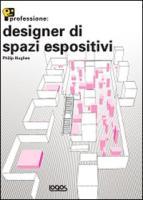Professione: designer di spazi espositivi