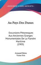 Au Pays Des Dunes - Armand Heins