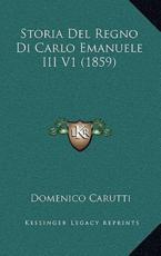 Storia del Regno Di Carlo Emanuele III V1 (1859) - Domenico Carutti