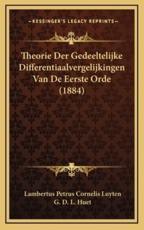 Theorie Der Gedeeltelijke Differentiaalvergelijkingen Van de Eerste Orde (1884) - Lambertus Petrus Cornelis Luyten