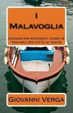 I Malavoglia: Ediz. per Ipovedenti (Corpo 16) (I grandi libri a caratteri grandi - leggili senza occhiali da lettura (edizione per ipovedenti), Band 1)