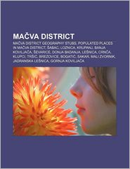 Ma va District: Ma va District geography stubs, Populated places in Ma va District, abac, Loznica, Krupanj, Banja Kovilja a, evarice - Source: Wikipedia