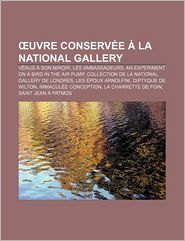 Uvre Conserv E La National Gallery