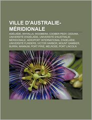 Ville D'Australie-M Ridionale - Source Wikipedia, Livres Groupe (Editor)