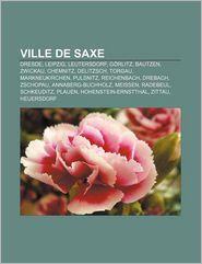 Ville De Saxe - Source Wikipedia, Livres Groupe (Editor)