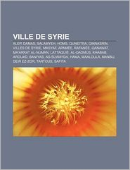Ville De Syrie - Source Wikipedia, Livres Groupe (Editor)