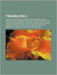 Transilien L - Source Wikipedia, Livres Groupe (Editor)