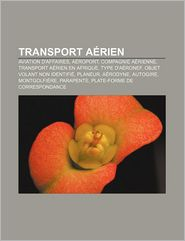 Transport A Rien - Source Wikipedia, Livres Groupe (Editor)