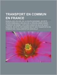 Transport En Commun En France - Source Wikipedia, Livres Groupe (Editor)
