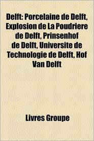 Delft - Livres Groupe (Editor)
