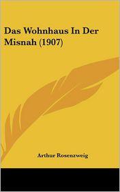 Das Wohnhaus In Der Misnah (1907) - Arthur Rosenzweig
