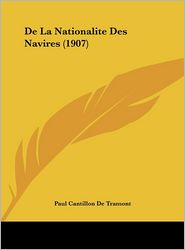De La Nationalite Des Navires (1907) - Paul Cantillon De Tramont