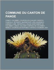 Commune Du Canton De Pange - Livres Groupe (Editor)