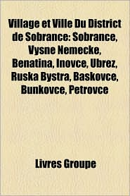 Village Et Ville Du District De Sobrance - Livres Groupe (Editor)
