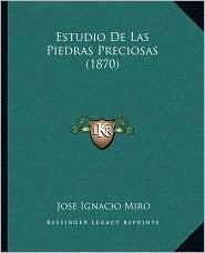 Estudio de Las Piedras Preciosas (1870)
