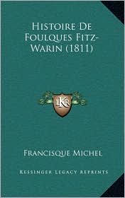Histoire De Foulques Fitz-Warin (1811) - Francisque Michel