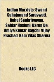 Indian Marxists: Indian Marxist historians, Indian communists, Shripat Amrit Dange, Sahajanand Saraswati, Bhagat Singh, Jyoti Basu - Source: Wikipedia