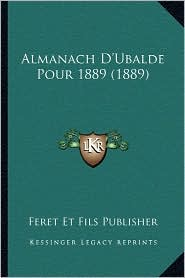 Almanach D'Ubalde Pour 1889 (1889)