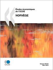 Études économiques de l'OCDE : Norvège 2010: Edition 2010: Norvege 2010