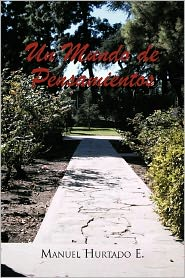 Un Mundo De Pensamientos - Manuel Hurtado