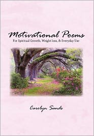 Motivational Poems - Carolyn Sands