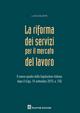 La riforma dei servizi nel mercato del lavoro