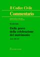 Commentario al codice civile. Artt. 130-133: Delle prove della celebrazione del matrimonio