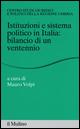 Istituzioni e sistema politico in Italia: bilancio di un ventennio