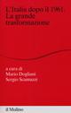 L'Italia dopo il 1961. La grande trasformazione