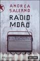 Radio Moro. Con DVD
