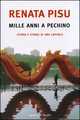 Mille anni a Pechino. Storia e storie di una capitale