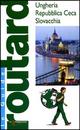 Ungheria. Repubblica Ceca. Slovacchia