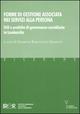Forme di gestione associata nei servizi alla persona. Stili e pratiche di governance sussidiaria in Lombardia