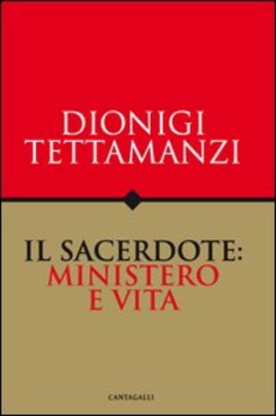Il  sacerdote: ministero e vita