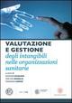 Valutazione e gestione degli intangibili nelle organizzazioni sanitarie
