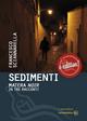 Sedimenti: Matera noir in tre incontri Francesco Sciannarella Author