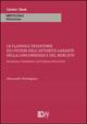 Clausole vessatorie e i poteri dell'autorità garante della concorrenza e del mercato. Disciplina, strumenti e fattispecie applicative