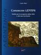 Conoscere Lentini. Guida per la scoperta della città e del suo territorio