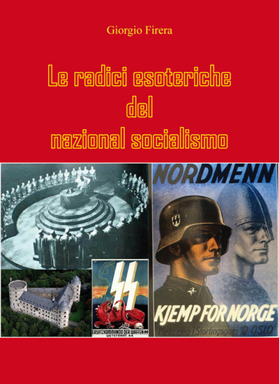 Le  radici esoteriche del nazional socialismo