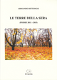 Le  terre della sera (poesie 2011-2013)