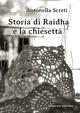 Storia di Raidha e la chiesetta