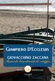 Giovacchino Zaccana. Appunti disordinati di viaggio