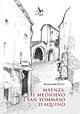 Maenza, il Medioevo e san Tommaso d'Aquino