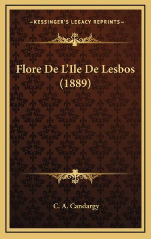 Flore De L'Ile De Lesbos (1889)