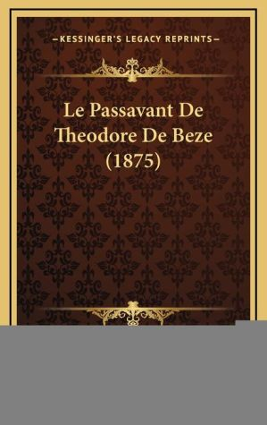 Le Passavant de Theodore de Beze (1875)